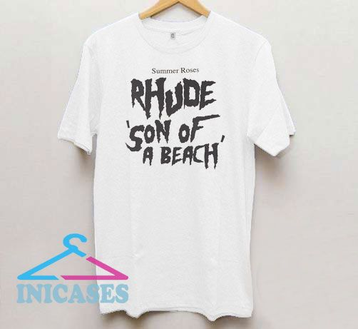 Summer Roses Rhude Son Of A Beach T Shirt