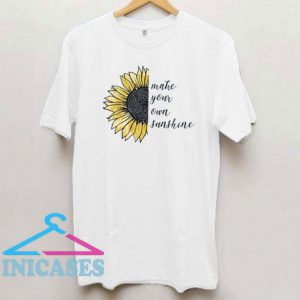 Sunflower Make Your Own Sunshine T Shirt