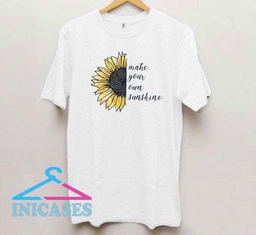 Sunflower Make Your Own Sunshine T Shirt