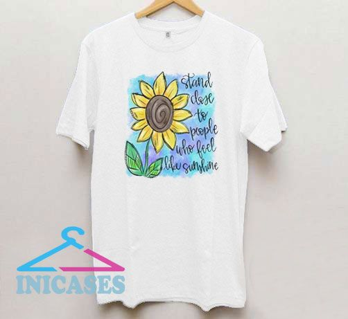 Sunflower Stand Close T Shirt