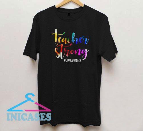 Teacher Strong Covid 19 T Shirt