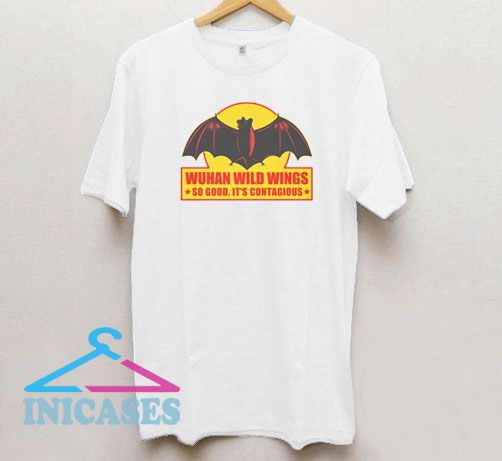 Wuhan Wild Wings It's Contagious T Shirt