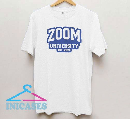 Zoom University Est 2020 T Shirt