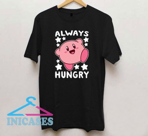 Always Hungry Kirby T Shirt