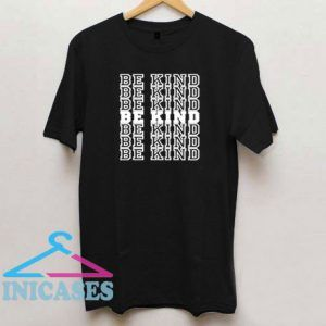 Be Kind 2020 T Shirt