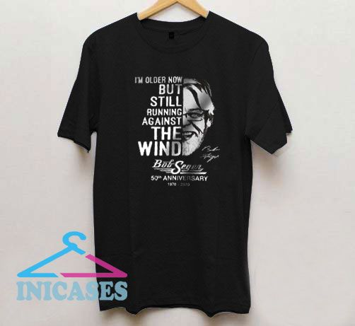 Bob Seger 50th anniversary 1970-2020 T Shirt