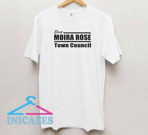 Elect Moira Rose T Shirt
