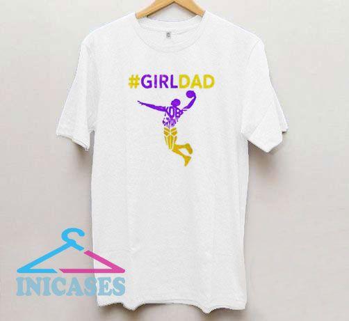 #Girldad Kobe T Shirt