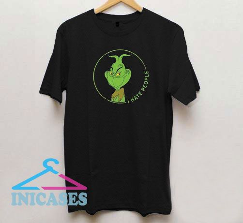Grinch I Hate People T Shirt