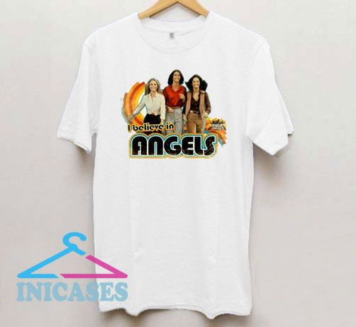 I Believe In Charlie Angels T Shirt