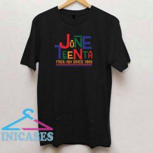 Juneteenth Letters Colour T Shirt