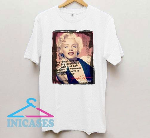 Marilyn Monroe Quote T Shirt