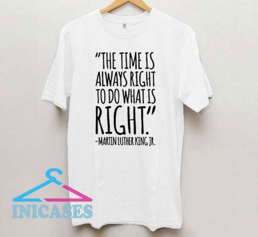 Martin Luther Qoutes T Shirt