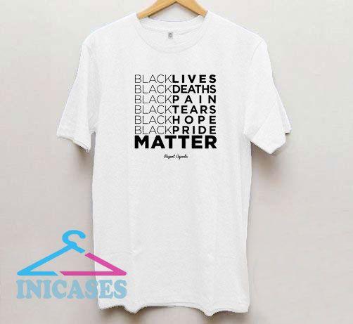 My BLM Repeat Agenda T Shirt