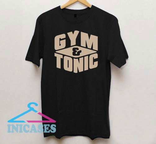 Official Gym And Tonic T Shirt