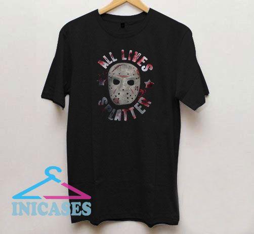 Scary All lives splatter T Shirt