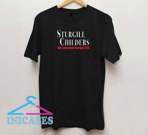 Sturgill Childers Make County Music T Shirt