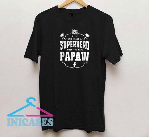 Superhero Papaw Father's Day T Shirt