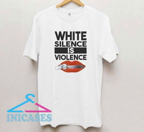 White Silence is Violence Lips T Shirt