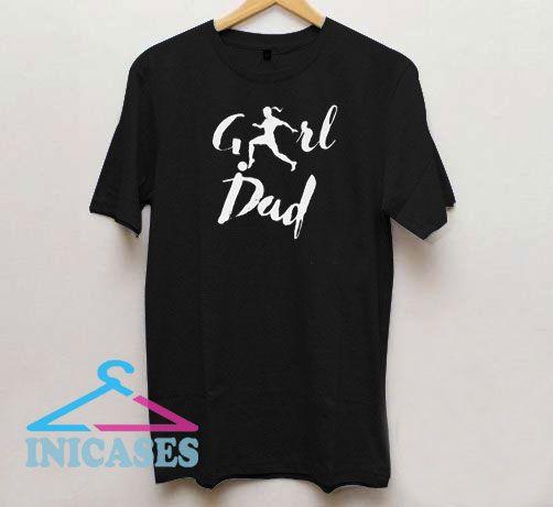 Girl Dad Soccer Lettering T Shirt