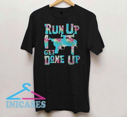 Hawaii Gun Run Up Get Done Up T Shirt