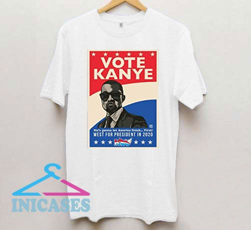 Kanye West 2020 for President Poster T Shirt
