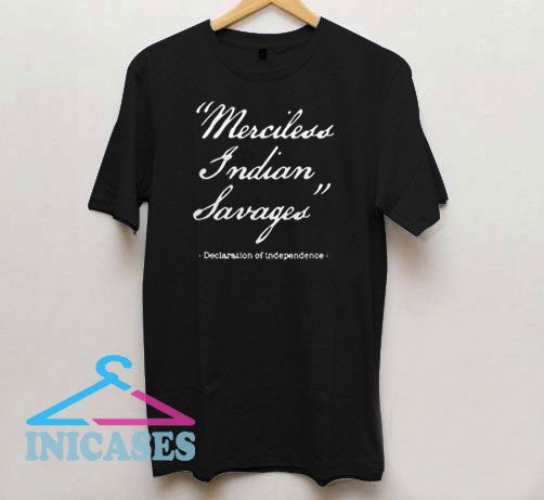 Merciless Indian Savages Letter T Shirt