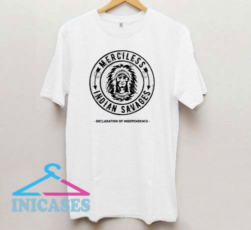 Official Merciless Indian Savages T Shirt