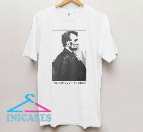 The Lincoln Project Art Photo T Shirt