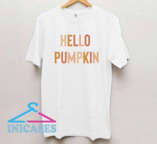 HELLO PUMPKIN T Shirt