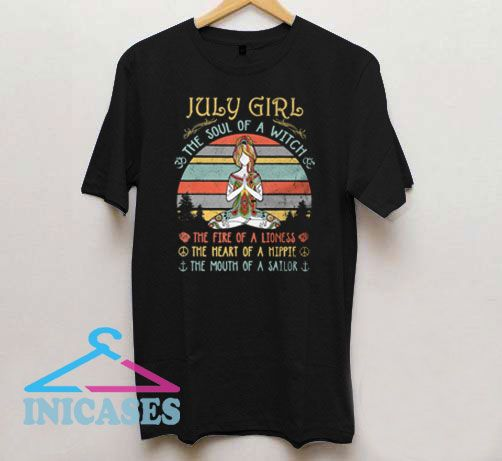 July Girl The Soul Of A Witch T Shirt