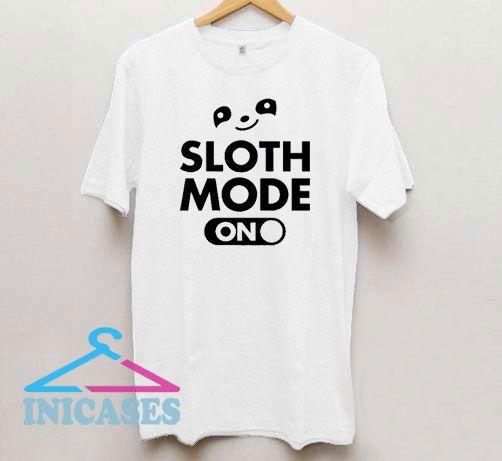 Sloth Mode On Basic T Shirt