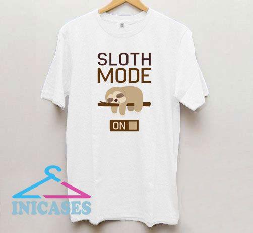 Sloth Mode On Sleep T Shirt