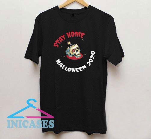 Stay home halloween 2020 quarantine T Shirt