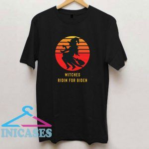 Witches Ridin For Biden T Shirt