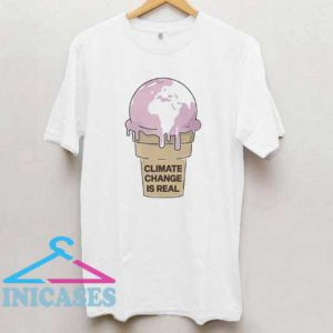 Awesome Climate Change is real Ice cream T Shirt