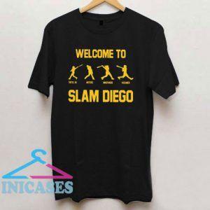 Myers Machado Hosmer Well Come To Slam Diego T Shirt