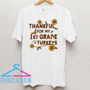 Thankful 1st Grade Teacher Sunflower T Shirt