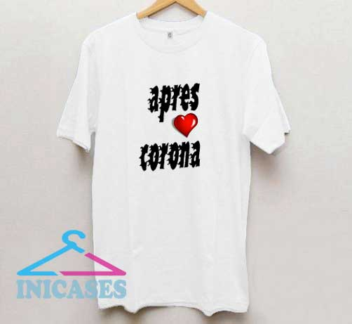 Apres Corona Love T Shirt