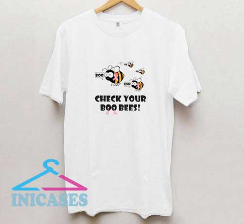 Check Your Boo Bees T Shirt