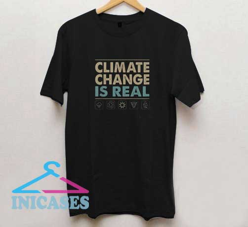 Climate Change is Real Vintage T Shirt