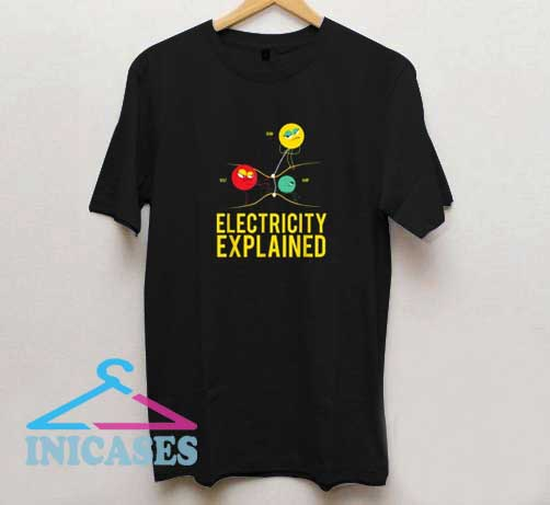 Electricity Explained Physics Funny T Shirt
