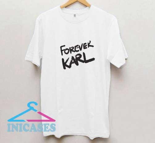 Forever Karl Letter T Shirt