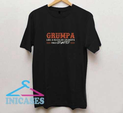 Grumpa Like A Regular Grandpa Only Grumpier T Shirt