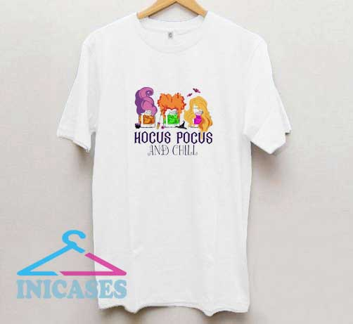 Hocus Pocus And Chill T Shirt