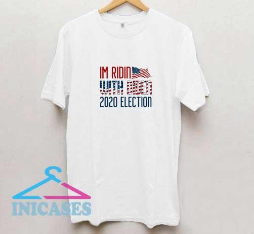 Im Ridin With Biden 2020 T Shirt