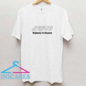 Jesus highway to heaven T Shirt