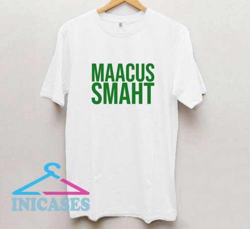 Maacus Smaht T Shirt