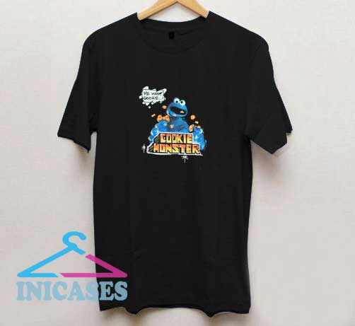 Me Want Cookie Monster T Shirt