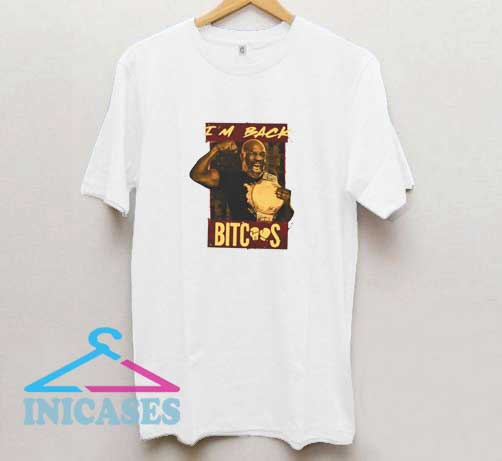 Mike Tyson is Back T Shirt
